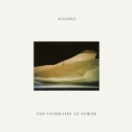 Algiers_-_The_Underside_OF_Power_