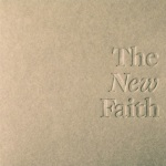 the new faith