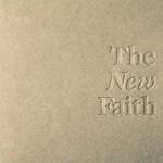 the new faith