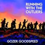 FRONT COVER - RUNNING WITH OUTLIERS - GOZER GOODSPEED